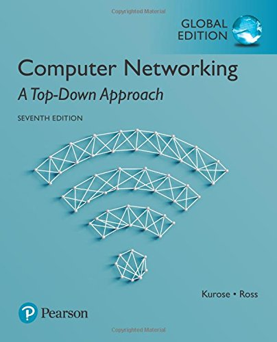 Computer networking : a top-down approach