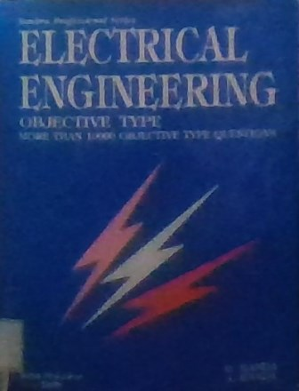 Electrical engineering : objective type more than 1000 objective type questions h [Book]