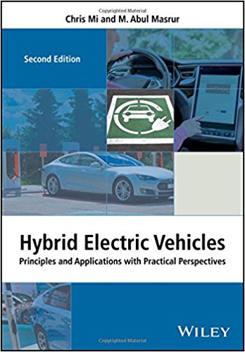 Hybrid electric vehicles : principles and applications with practical perspectives principles and applications with practical perspectives