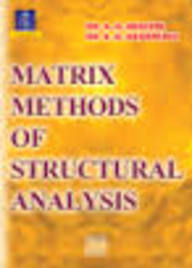 Matrix methods of structural analysis : theory, examples and programs